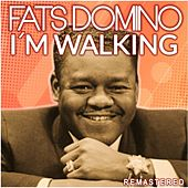 I'm Walking (Remastered) by Fats Domino