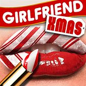 Girlfriend Christmas by Various Artists
