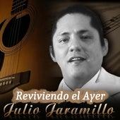 Reviviendo el Ayer de Julio Jaramillo