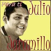 Para ti by Julio Jaramillo