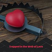 Trapped in the Web of Love de Various Artists
