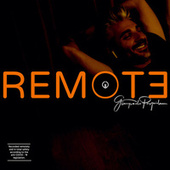REMOTE (Recorded Remotely and in Total Safety According to The COVID - 19 Legislation) de Giampaolo Pasquile