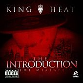 The Introduction by King Heat
