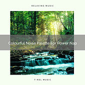 Colourful Noise Palette For Power Nap de Ocean Waves For Sleep (1)