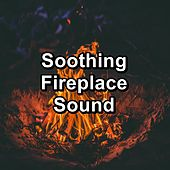 Soothing Fireplace Sound by Christmas Hits