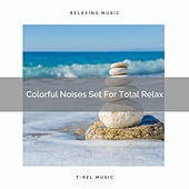 Colorful Noises Set For Total Relax de Ocean Waves For Sleep (1)