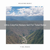 Ultra Colorful Noises Set For Total Relax de Water Sound Natural White Noise