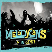 Melodycans y su gente de MelodyCans