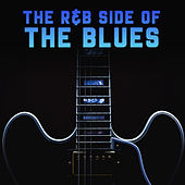 The R&B Side of The Blues by Various Artists