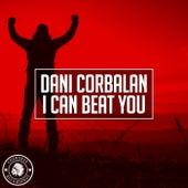 I Can Beat You von Dani Corbalan
