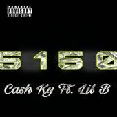 5150 by Cash Ky