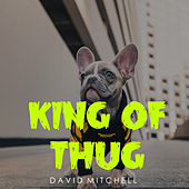 King of Thug von David Mitchell
