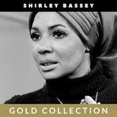Shirley Bassey - Gold Collection von Shirley Bassey