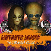 Mutants Of Music by Various Artists