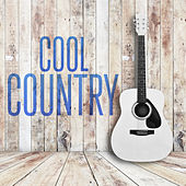 Cool Country by Various Artists