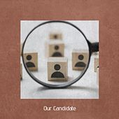 Our Candidate by Various Artists