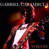Vuelvan by Gabriel Carámbula