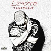 I Love My Life - Single by Demarco