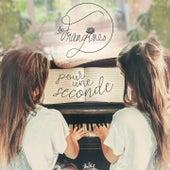Pour une seconde by Les Frangines