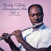 Remastered Hits Vol. 2 (All Tracks Remastered) von Buddy Collette