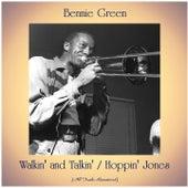 Walkin' and Talkin' / Hoppin' Jones (All Tracks Remastered) by Bennie Green