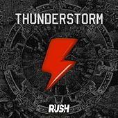 Thunderstorm von Rush