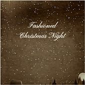 Fashioned Christmas Night by Lee Denson, Jerry Clayton, Babs Gonzales, Patti Page, Vince Guaraldi Trio, Denny Chew