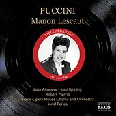 Puccini: Manon Lescaut (Albanese, Bjorling, Perlea) (1954) von Various Artists