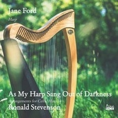 As My Harp Sang out of Darkness von Jane Ford
