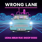 Wrong Lane de Leona Berlin