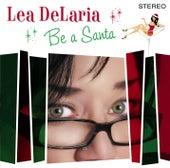 Be A Santa de Lea Delaria