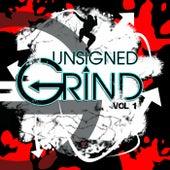 Unsigned Grind Volume 1 von Various Artists