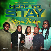 Here to Stay de Morgan Heritage
