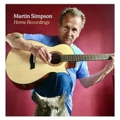 Home Recordings by Martin Simpson
