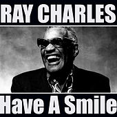 Have A Smile by Ray Charles