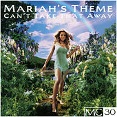 Can't Take That Away (Mariah's Theme) EP by Mariah Carey
