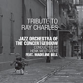 Tribute to Ray Charles von Jazz Orchestra of the Concertgebouw