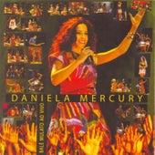 Balé Mulato Ao Vivo de Daniela Mercury