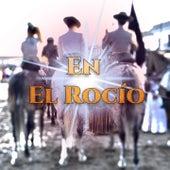 En el Rocío by Los Mairena