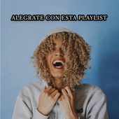 Alegrate con esta playlist von Various Artists