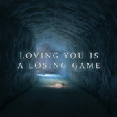 Loving You Is A Losing Game fra Various Artists