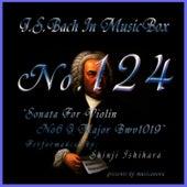 Bach In Musical Box 124 / Sonata For Violin No6 G Major Bwv1019 by Shinji Ishihara