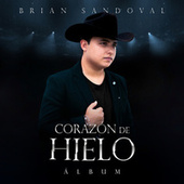 Corazón de Hielo by Brian Sandoval