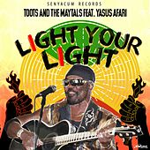 Light Your Light by Toots and the Maytals