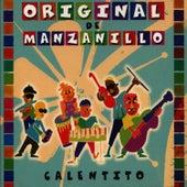Calentito de Original de Manzanillo
