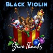 Give Thanks de Black Violin