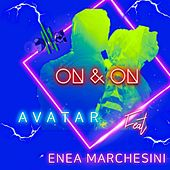 On & On by Avatar