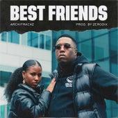 Best Friends von Architrackz