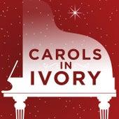 Carols in Ivory von Lifeway Worship