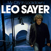 My City in Lockdown by Leo Sayer